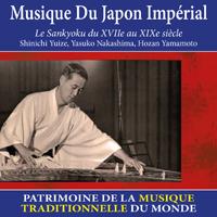 Musique du Japon impérial - Patrimoine de la musique traditionnelle du monde