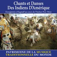 Chants et Danses des Indiens d'Amérique - Patrimoine de la musique traditionnelle du monde