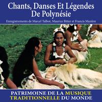 Chants, danses et légendes de Polynésie - Patrimoine de la musique traditionnelle du monde