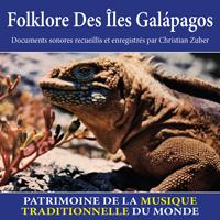 Folklore des Îles Galápagos - Patrimoine de la musique traditionnelle du monde