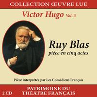 Collection oeuvre lue - Victor Hugo - vol. 3 : Ruy Blas (pièce en cinq actes)