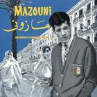 Un dandy en exil - Algérie / France : 1969 - 1983 | Mazouni, Mohamed, auteur-compositeur, interprète