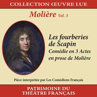 Collection oeuvre lue - Molière - vol. 3 : Les fourberies de Scapin