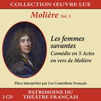 Collection oeuvre lue - Molière - vol. 5 : Les femmes savantes