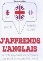 J'apprends l'anglais , j'écoute, je répète, je parle
