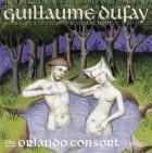 Dufay : lamentations de Constantinople et autres chansons