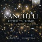 Giya Kancheli : letters to friends. Cortesi, Georgian Strings.