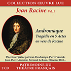 Collection oeuvre lue - Jean Racine - vol. 1 : Andromaque