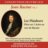 Collection oeuvre lue - Jean Racine - vol. 2 : Les Plaideurs