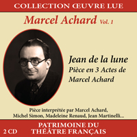 jaquette CD Collection oeuvre lue - Marcel Achard - vol. 1 : Jean de la lune