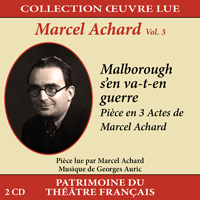 jaquette CD Collection oeuvre lue - Marcel Achard - vol. 3 : Malborough s'en va-t-en guerre