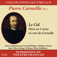 jaquette CD Collection oeuvre lue - Pierre Corneille - vol. 1 : Le Cid