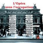 L'opéra sous l'occupation
