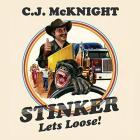 Stinker lets loose |  C.J. McKNIGHT. Compositeur. Interprète