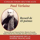 Collection oeuvre lue - Paul Verlaine : Recueil de 45 poèmes
