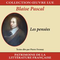 Collection oeuvre lue - Blaise Pascal : Les pensées