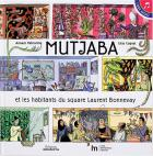 jaquette CD Mutjaba et les habitants du square laurent bonnevay