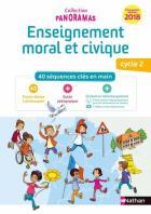 Panoramas - enseignement moral et civique - cycle 2 - programmes modifiés 2018