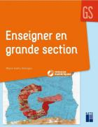 Enseigner en grande section - gs (édition 2019)