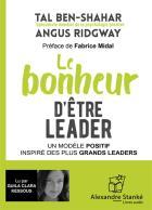 Le bonheur d'être un leader - un modèle positif inspiré des plus grands leaders