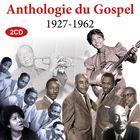 Anthologie du Gospel 1927-1962