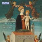 Ave virgo gloriosa : Musiche Mariane dal rinascimento al barocco