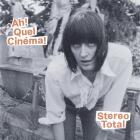 Ah quel cinéma ! | Stereo Total. Musicien