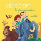 Aldebert - la grande évasion