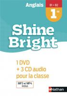 Shine bright - anglais - 1re - b1>b2 - 1 dvd+3 cd audio pour la classe (édition 2019)