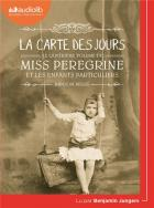 Miss peregrine et les enfants particuliers t.4 - la carte des jours