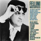 Fellini masterpieces | Federico Fellini (1920-1993). Compositeur