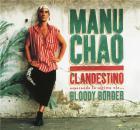 Clandestino - bloody border | Manu Chao (1961-....). Interprète