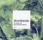 Worldwide 30 years of Real World music