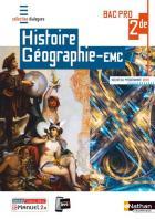 Histoire-géographie emc - 2de bac pro (édition 2019)