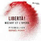 Libertà ! : Mozart et l'opéra