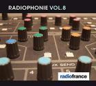 Radiophonie - Volume 8