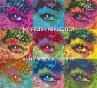 My polish reflection. musique polonaise pour piano