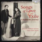 Songs of love and exile. melodies sépharades pour soprano et guitare