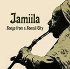Jamiila : songs from a Somali City | John Low. Producteur