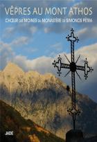 Vêpres au mont athos