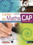 Spirales - cahier de mathématiques - cap (édition 2019)