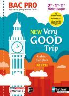 New vey good trip - anglais - bac pro - niveau a2/b1+ - livre + licence de l'élève (édition 2019)