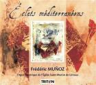 Éclats méditerranéens - orgue historique de l'eglise saint-martin de limoux