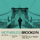 Motherless Brooklyn (= Brooklyn affairs) |
