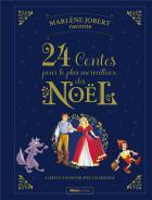 Marlène Jobert raconte - 24 contes pour le plus merveilleux des noël
