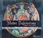 Mater dulcissima - marie mère de dieu