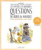 Les petites et grandes questions de boris et maurice - contes philosophiques pour enfants