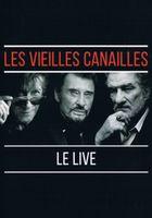 vieilles canailles - l'album live (Les) |