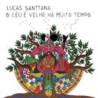 O céu é velho há muito tempo'   Lucas Santtana (1970-....). Interprète