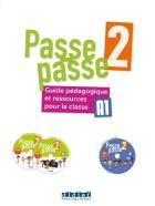 Passe passe 2 - fle - guide pédagogique - version papier + cd + dvd